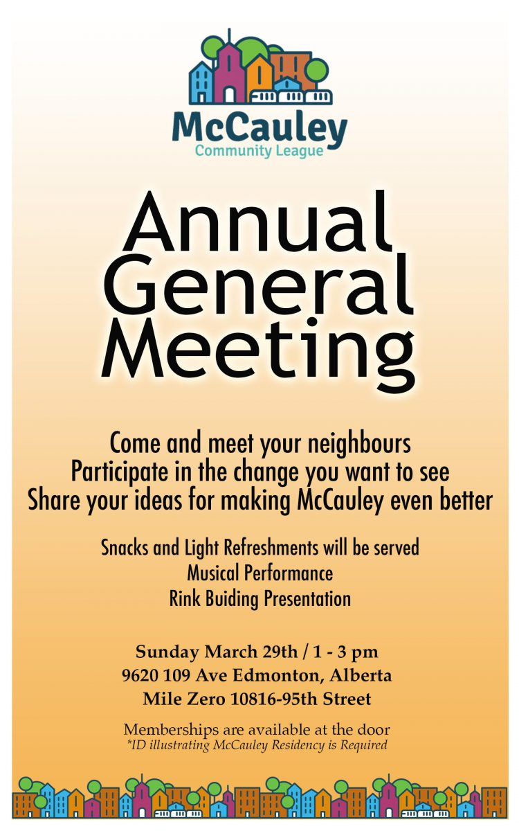 Notice of McCauley Community League AGM - Sunday, March 29 from 1-3 p.m.